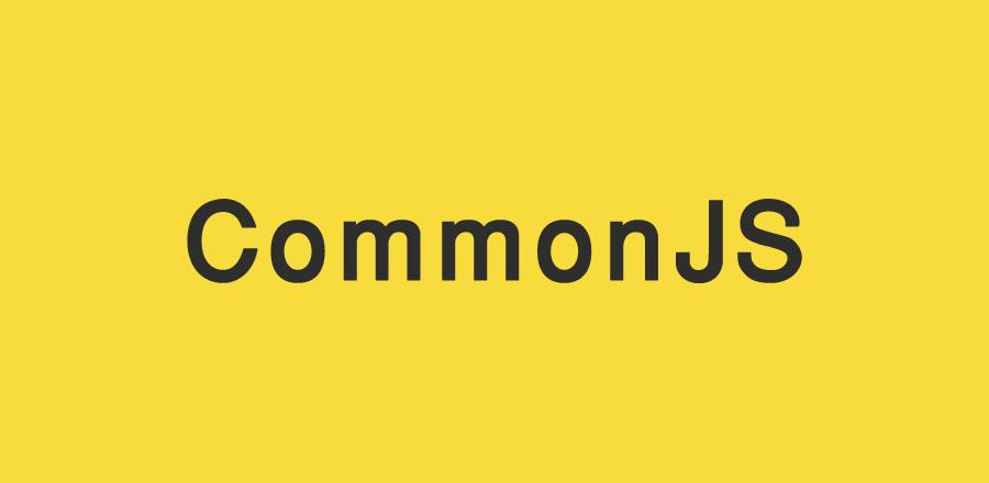 CommonJS چیست